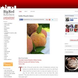 Big Red Kitchen: Little Peach Cakes