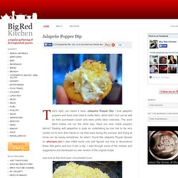 Big Red Kitchen: Jalapeño Popper Dip