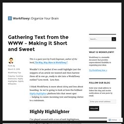 Gathering Text from the WWW – Making it Short and Sweet – WorkFlowy Blog