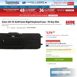Gator GK-76-SLIM Semi-Rigid Keyboard Case - 76-Key Slim