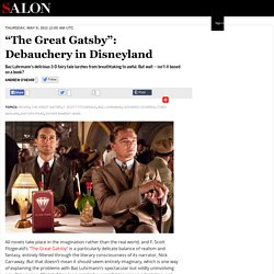 """The Great Gatsby"": Debauchery in Disneyland"