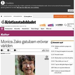 Monica Zaks gatubarn erövrar världen - Kristianstadsbladet