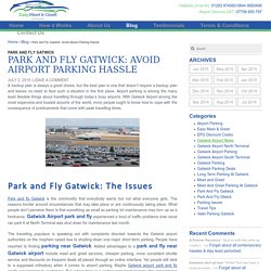 Park and Fly Gatwick: Avoid Airport Parking Hassle