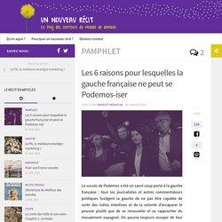 La gauche française ne peut pas se Podemos-iser