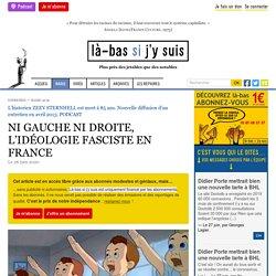 NI GAUCHE NI DROITE, L'IDÉOLOGIE FASCISTE EN FRANCE Le 26 juin 2020 Clyde Geronimi, Education for Death, Walt Disney Productions, 1943, 10 min Audio Player 17:00 42:32 [RADIO] Ni gauche ni droite, l'idéologie fasciste en France [29 avril 2013] Tél