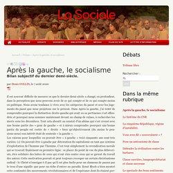 Après la gauche, le socialisme - La Sociale