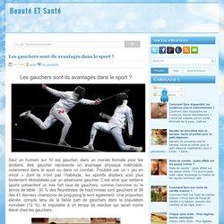 Les gauchers sont-ils avantagés dans le sport ? ~ Beauté ET Santé