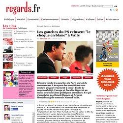 """Les gauches du PS refusent """"le chèque en blanc"""" à Valls"""