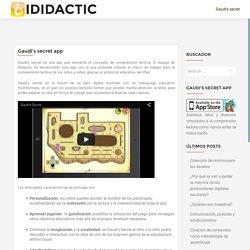 Gaudi's secret app – iDidactic