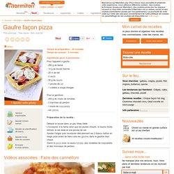 Gaufre façon pizza : Recette de Gaufre façon pizza