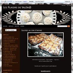 Gaufres au son d'avoine - Les Plaisirs de Val ri@