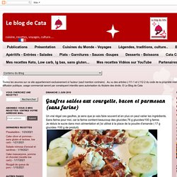 Gaufres salées aux courgette, bacon et parmesan (sans farine)