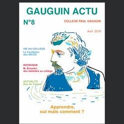"""GAUGUIN ACTU"" n°8, le magazine du collège Gauguin"