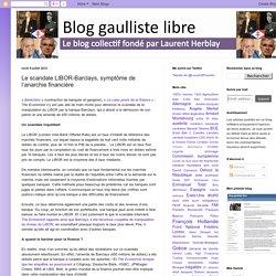 LIBOR-Barclays, réforme compt 2009 & dérives bancaires