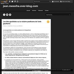 Les Néo-gaullistes ou la victoire posthume de l'anti-gaullisme - jean.messiha.over-blog.com