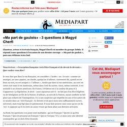 «Ma part de gaulois» - 3 questions à Magyd Cherfi