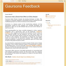 Gaursons Feedback: Gaursons India a Brand that Offers an Elite Lifestyle
