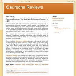 Gaursons Reviews: The Best Way To Compare Property in NCR