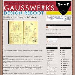 design reboot: Multilinear Level Design For Left 4 Dead