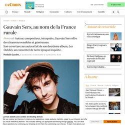 Gauvain Sers, au nom de la France rurale