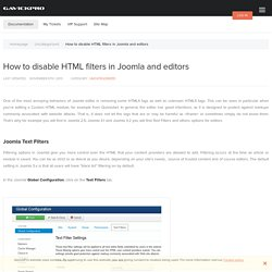 How to disable HTML filters in Joomla and editors - GavickPro Documentation