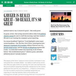 Gawker Is Really Great—No Really, It's So Great