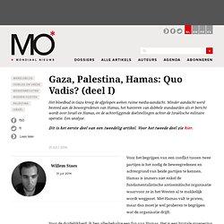 Gaza, Palestina, Hamas: Quo Vadis? (deel I)
