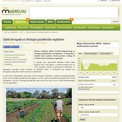 Újabb támogatás az ökológiai gazdálkodás segítésére