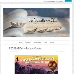 La Gazette du CDI – Collège Joachim du Bellay, Authon du Perche