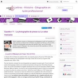 Gazette n°1 - La photographie de presse ou La valise mexicaine