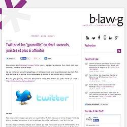 """Twitter et les """"gazouillis"""" du droit : avocats, juristes et plus si affinités"""