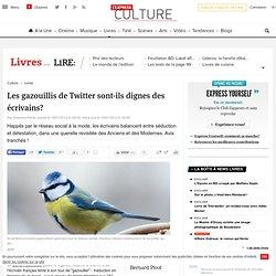 Les gazouillis de Twitter sont-ils dignes des écrivains?