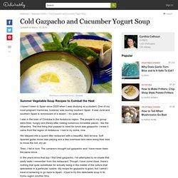 Cold Gazpacho and Cucumber Yogurt Soup
