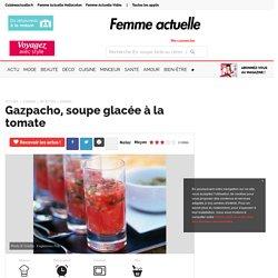 Gazpacho, soupe glacée à la tomate
