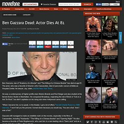 Ben Gazzara Dead: Actor Dies At 81