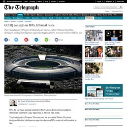 GCHQ can spy on MPs, tribunal rules