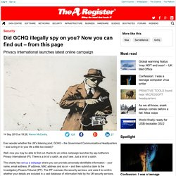 Did GCHQ illegally spy on you? Now you can find out – from this page