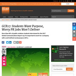 GCR17: Students Want Purpose, Worry PR Jobs Won't Deliver