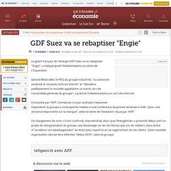 GDF Suez va se rebaptiser 'Engie'