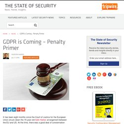 GDPR is Coming – Penalty Primer