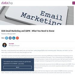 GDPR and B2B Email Marketing: The Need to Know
