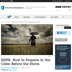 GDPR: How to Prepare in the Calm Before the Storm