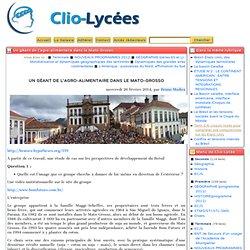 Un géant de l'agro-alimentaire dans le Mato-Grosso - Clio-Lycée