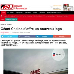 Géant Casino s'offre un nouveau logo
