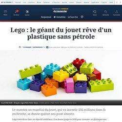 Lego : le géant du jouet rêve d'un plastique sans pétrole