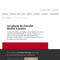 Les géants du chocolat devant la justice