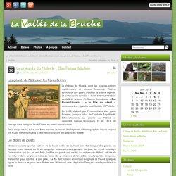 Les géants du Nideck - Das Reisenfräulein - La Vallée de la Bruche