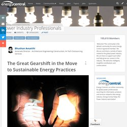 The Great Gearshift in the Move to Sustainable Energy Practices