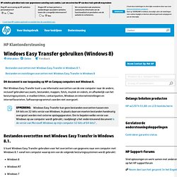 Windows Easy Transfer gebruiken (Windows 8)