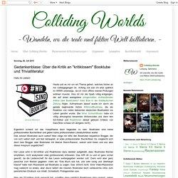 """Colliding Worlds: Gedankenblase: Über die Kritik an """"kritiklosem"""" Booktube und Trivialliteratur"""